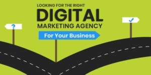 Things to Consider While Choosing a Digital Marketing Agency